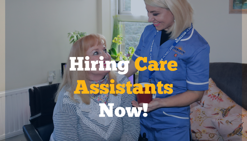 Hiring Care Assistants Now!