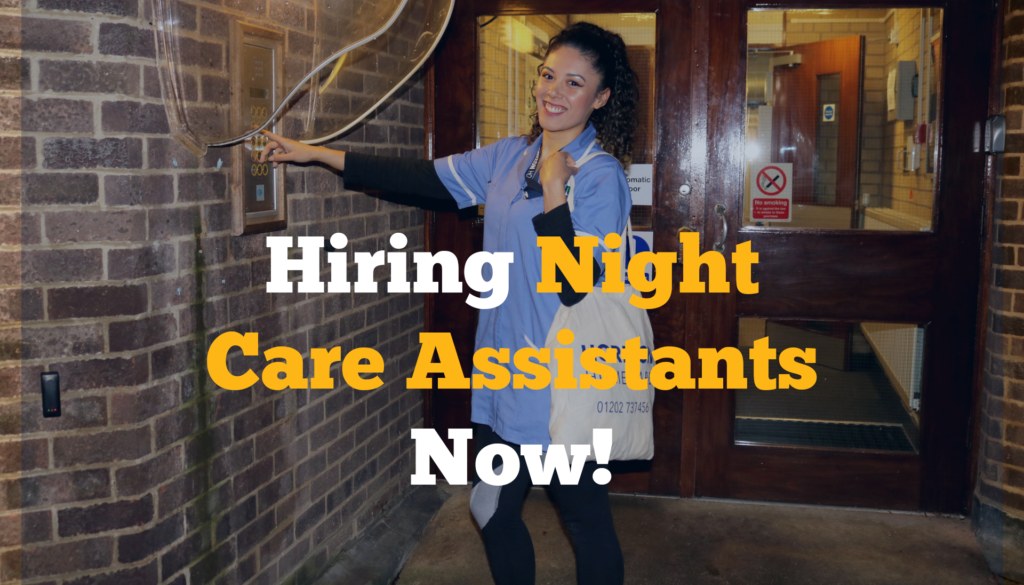 Hiring Night Care Assistants Now!